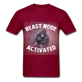 Beast Mode Activated - Angry Gorilla - Promotional Clothing