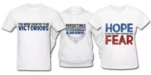 Custom Inspirational Promotional Clothing Apparel t-shirts tshirts hoodies tank tops sweatshirts long sleeve shirts