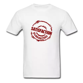 Satisfaction Guaranteed Promotional Clothing